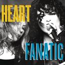 Fanatic/Heart