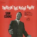 Twistin' the Night Away/Sam Cooke