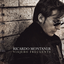 Viajero Frecuente (Bonus Track Edition)/Ricardo Montaner