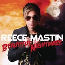 Beautiful Nightmare/Reece Mastin