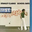 School Days/Stanley Clarke