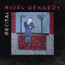 Recital/Nigel Kennedy