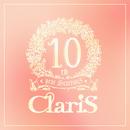 ClariS 10th year StartinG 仮面(ペルソナ)の塔 - #3 テイクオフ (解放) -/ClariS