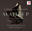 Mahler: Orchestral Songs/Christian Gerhaher