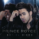 Soy el Mismo/Prince Royce