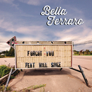 Forgot You( feat.Will Singe)/Bella Ferraro