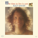 The Time To Live Is Now/Buzzy Linhart