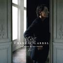 Des roses & des orties/Francis Cabrel