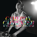 If You Could Read My Mind/Cameron Carpenter