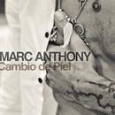 Cambio de Piel/Marc Anthony