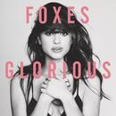 Glorious/Foxes