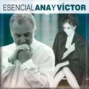 Esencial Ana y Victor/Ana Belén & Victor Manuel