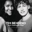 Unter die Haut( feat.Cassandra Steen)/Tim Bendzko