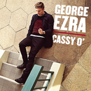 Cassy O' (EP)/George Ezra