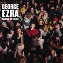 Wanted on Voyage/George Ezra