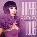 Super Love (7th Heaven Club Mix)/Dami Im