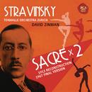 Stravinsky: Le sacre du printemps (Original Version 1913 & Revised Version 1967)/David Zinman