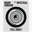 Feel Right( feat.Mystikal)/Mark Ronson