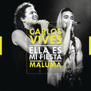 Ella Es Mi Fiesta (Remix)( feat.Maluma)/Carlos Vives
