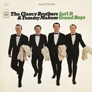 Isn't It Grand Boys/The Clancy Brothers & Tommy Makem