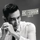 Love Is/Rio Febrian