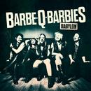 Babylon/Barbe-Q-Barbies