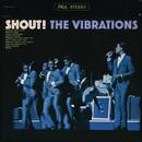Shout!/The Vibrations