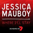 Where I'll Stay/Jessica Mauboy