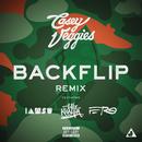 Backflip (Remix)( feat.Wiz Khalifa & A$AP Ferg & Iamsu!)/Casey Veggies