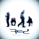Perfect Life/Red