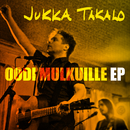Oodi mulkuille - EP/Jukka Takalo