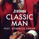 Classic Man (Remix)( feat.Kendrick Lamar)/Jidenna