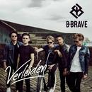 Verleiden/B-Brave