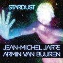 Stardust/Jean-Michel Jarre & Armin van Buuren