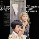 Strangers and Cousins: Songs from His World Tour/Pete Seeger