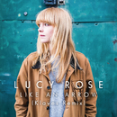 Like an Arrow (Klaves Remix)/Lucy Rose