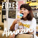 Amazing/Foxes