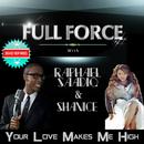 Your Love Makes Me High( feat.Raphael Saadiq & Shanice)/Full Force