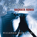 La Canción Que Necesito (Bachata Remix)/Ricardo Montaner