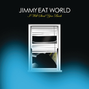 I Will Steal You Back/Jimmy Eat World
