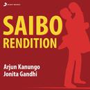 Saibo (Rendition)/Arjun Kanungo & Jonita Gandhi