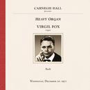 Virgil Fox at Carnegie Hall, New York City, December 20, 1972/Virgil Fox