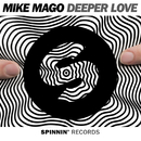 Deeper Love (Radio Edit)/Mike Mago