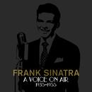 A Voice On Air (1935-1955)/Frank Sinatra