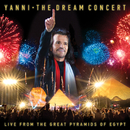 The Dream Concert: Live from the Great Pyramids of Egypt/Yanni