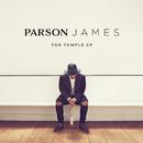 The Temple EP/Parson James