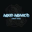 First Kill/AMON AMARTH