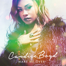 Make Me Over/Candice Boyd
