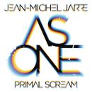 As One/Jean-Michel Jarre & Primal Scream