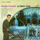 La Dolce Italy/Sergio Franchi
